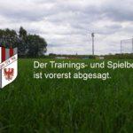 Der Trainings- und Spielbetrieb ist bis auf Widerruf eingestellt